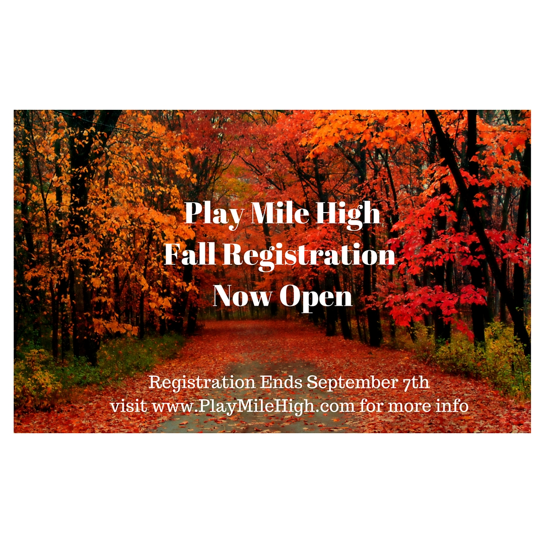 Play Mile High Fall Registration Now Open